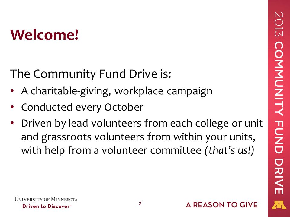 13 Ask and Advocate (continued) The Community Fund is a consists of seven federations, each representing numerous charitable organizations.