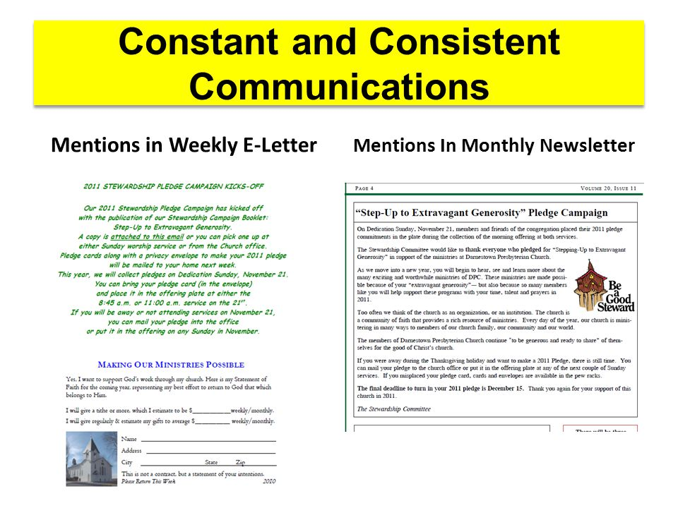 Constant and Consistent Communications Mentions in Weekly E-Letter Mentions In Monthly Newsletter