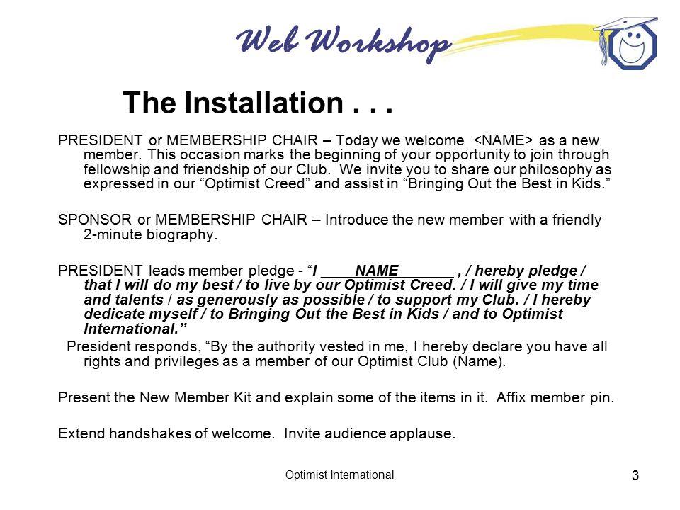 Web Workshop Optimist International 3 The Installation...