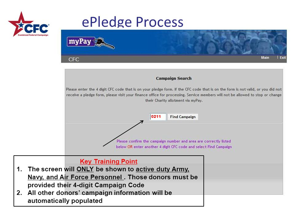 ePledge Process Key Training Point 1.The screen will ONLY be shown to active duty Army, Navy, and Air Force Personnel.