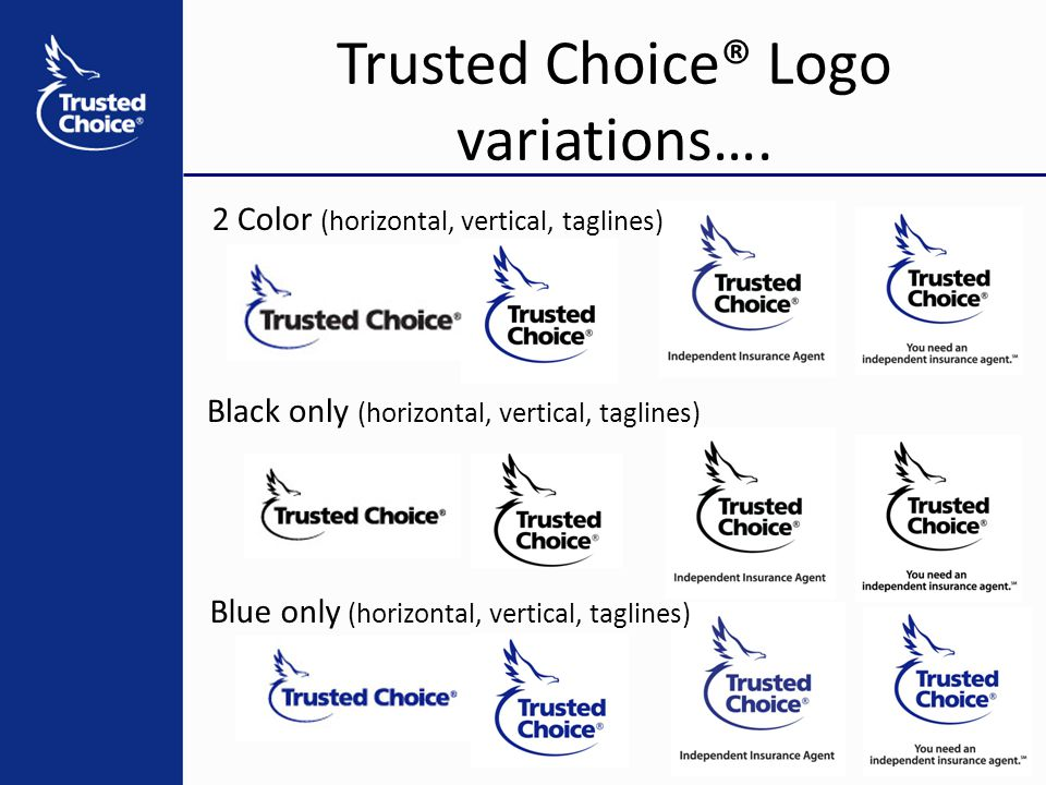 Trusted Choice® Logo variations….