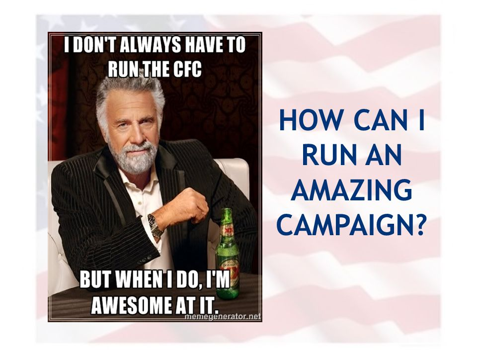 HOW CAN I RUN AN AMAZING CAMPAIGN