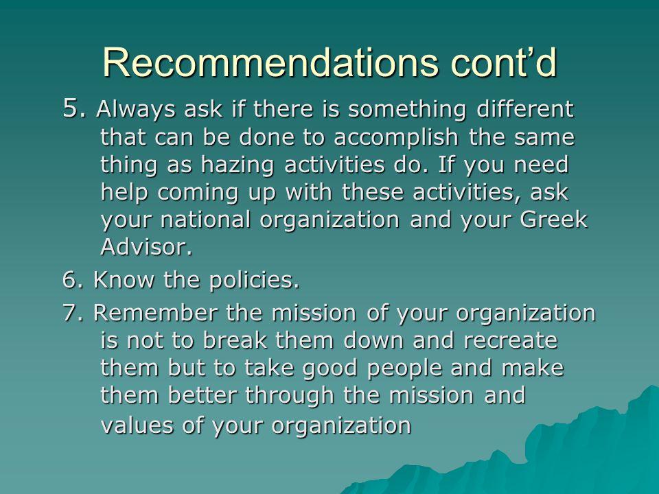 Recommendations cont'd 5.