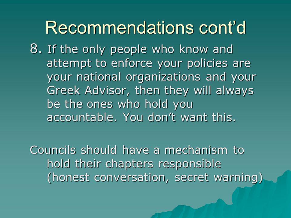 Recommendations cont'd 8.