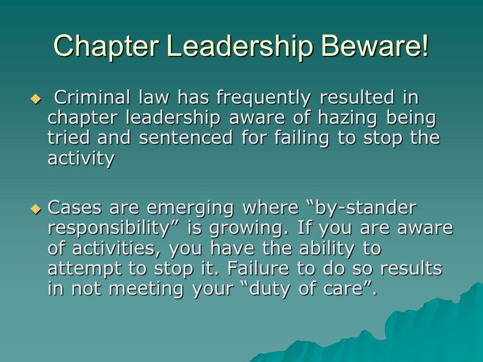 Chapter Leadership Beware.