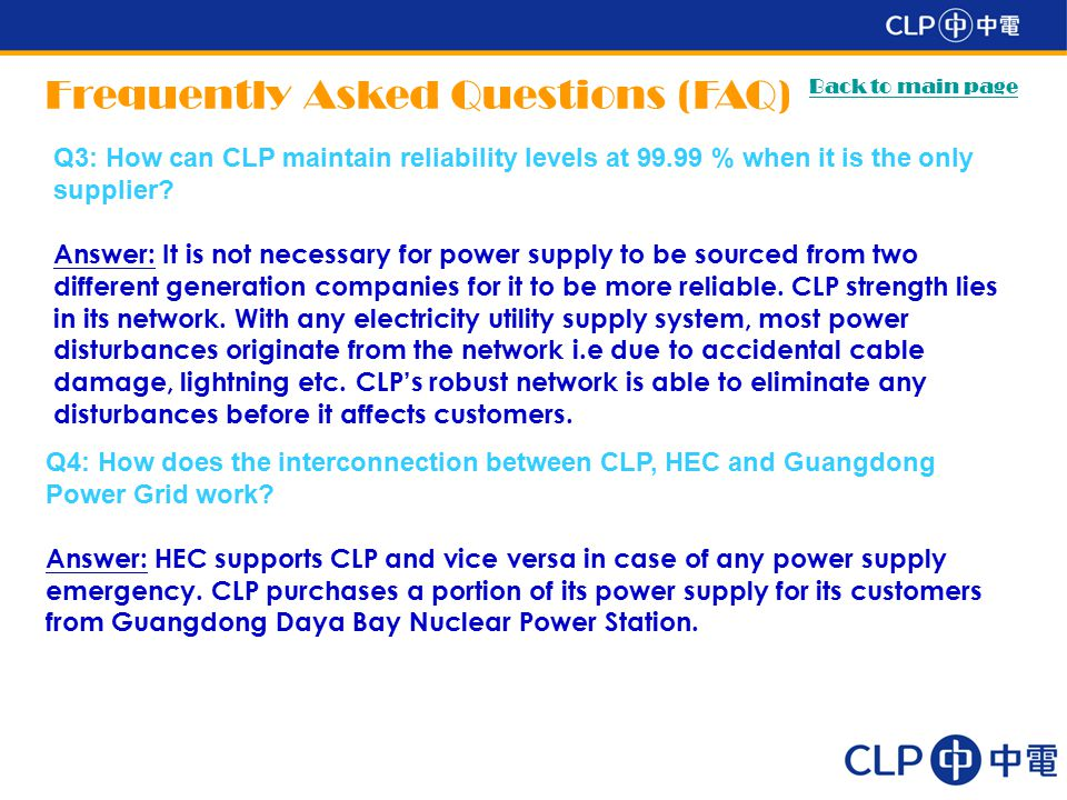 Q3: How can CLP maintain reliability levels at 99.99 % when it is the only supplier.