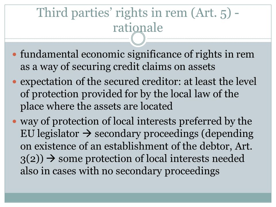 Third parties' rights in rem (Art.5) – substantive or conflict-of-laws provision.