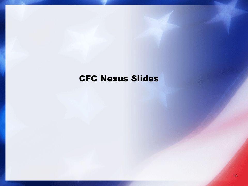 16 CFC Nexus Slides