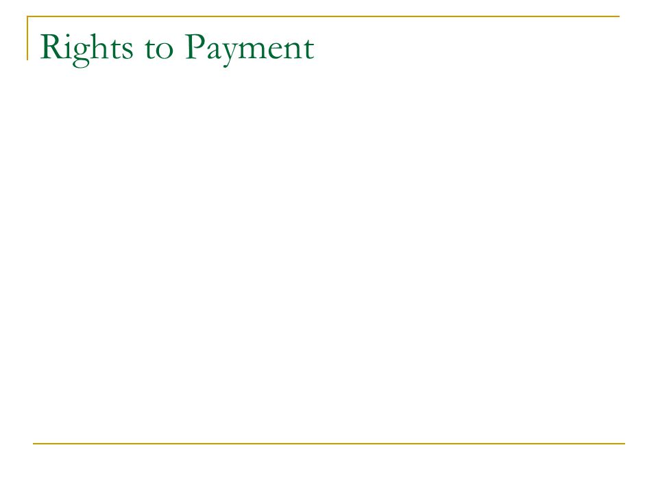 Rights to Payment
