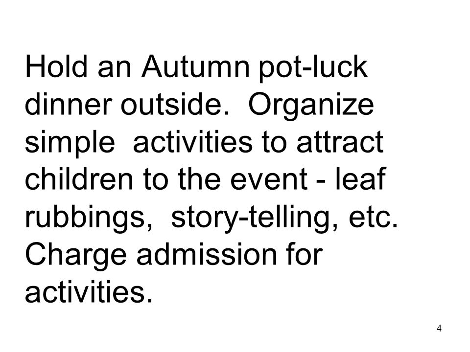 4 Hold an Autumn pot-luck dinner outside.
