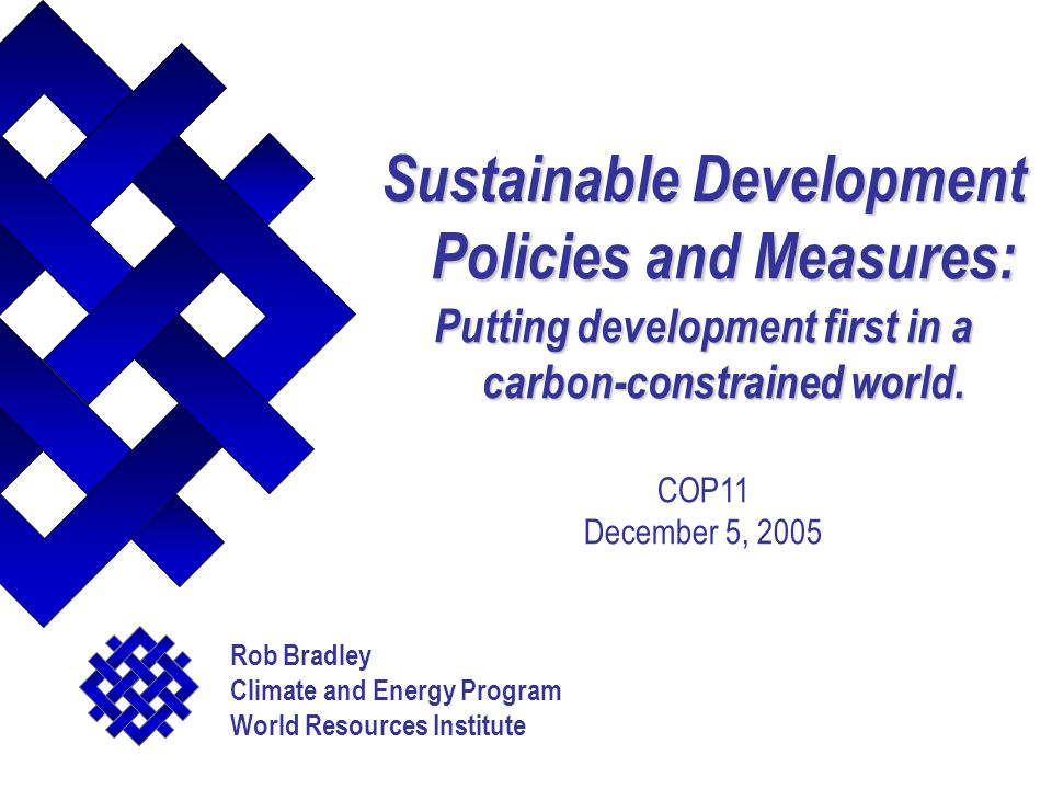 Sustainable Development Policies and Measures: Putting development first in a carbon-constrained world.