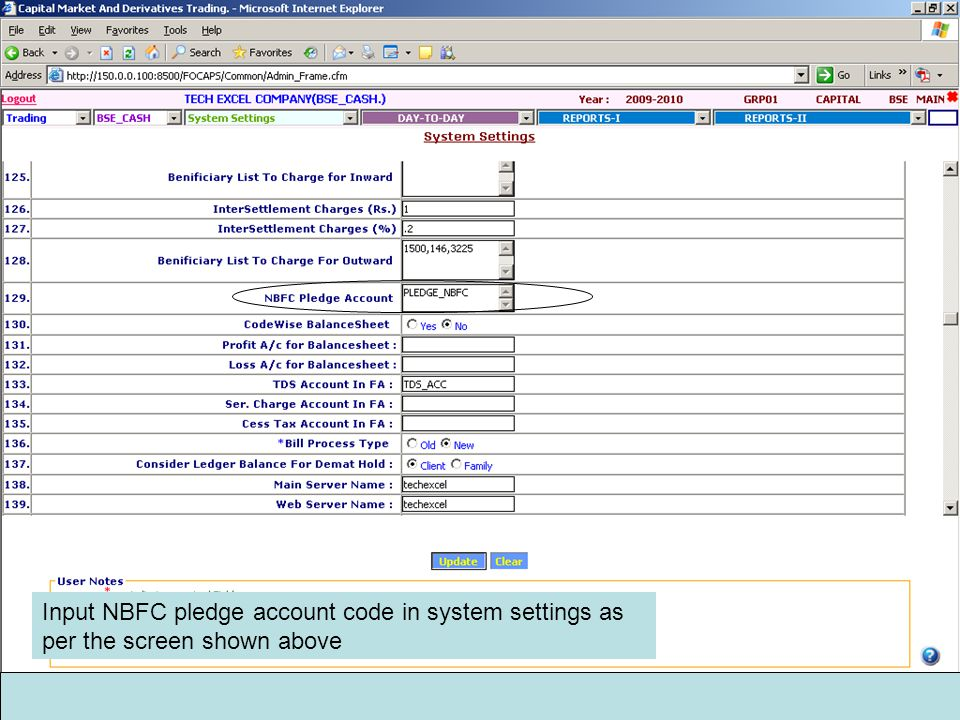 Input NBFC pledge account code in system settings as per the screen shown above