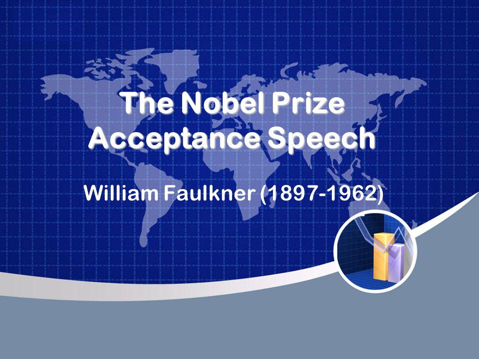 The Nobel Prize Acceptance Speech William Faulkner (1897-1962)
