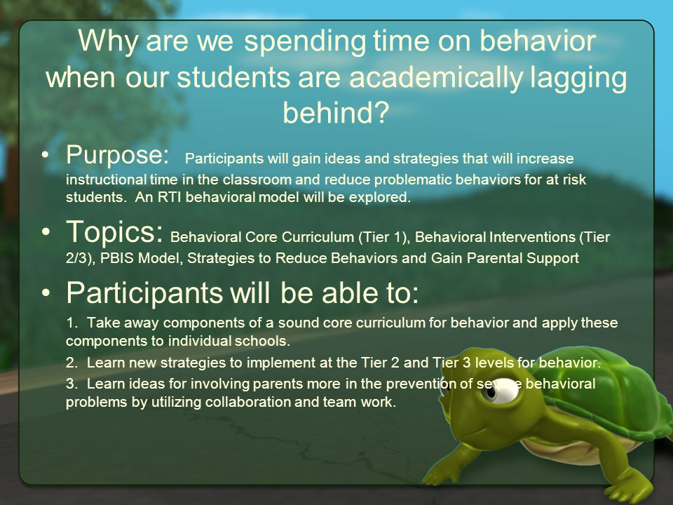Why are we spending time on behavior when our students are academically lagging behind.