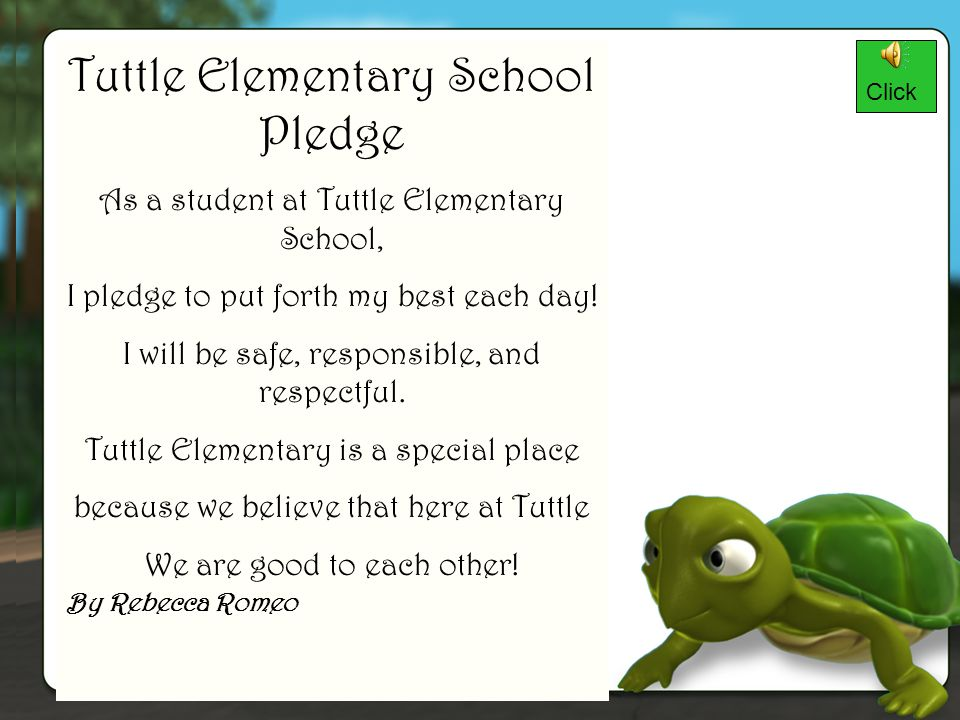 Tuttle Elementary School Pledge As a student at Tuttle Elementary School, I pledge to put forth my best each day.