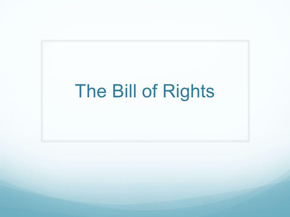 Bill of Rights Basics