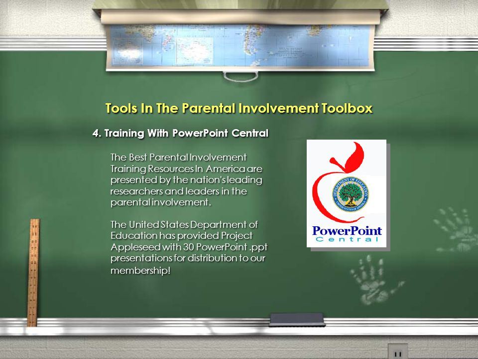 Tools In The Parental Involvement Toolbox 4. Training With PowerPoint Central The Best Parental Involvement Training Resources In America are presente
