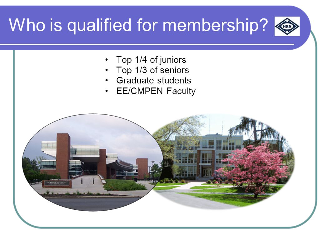 Who is qualified for membership.