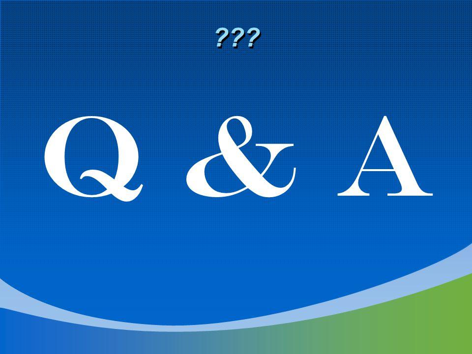 ??? Q & A