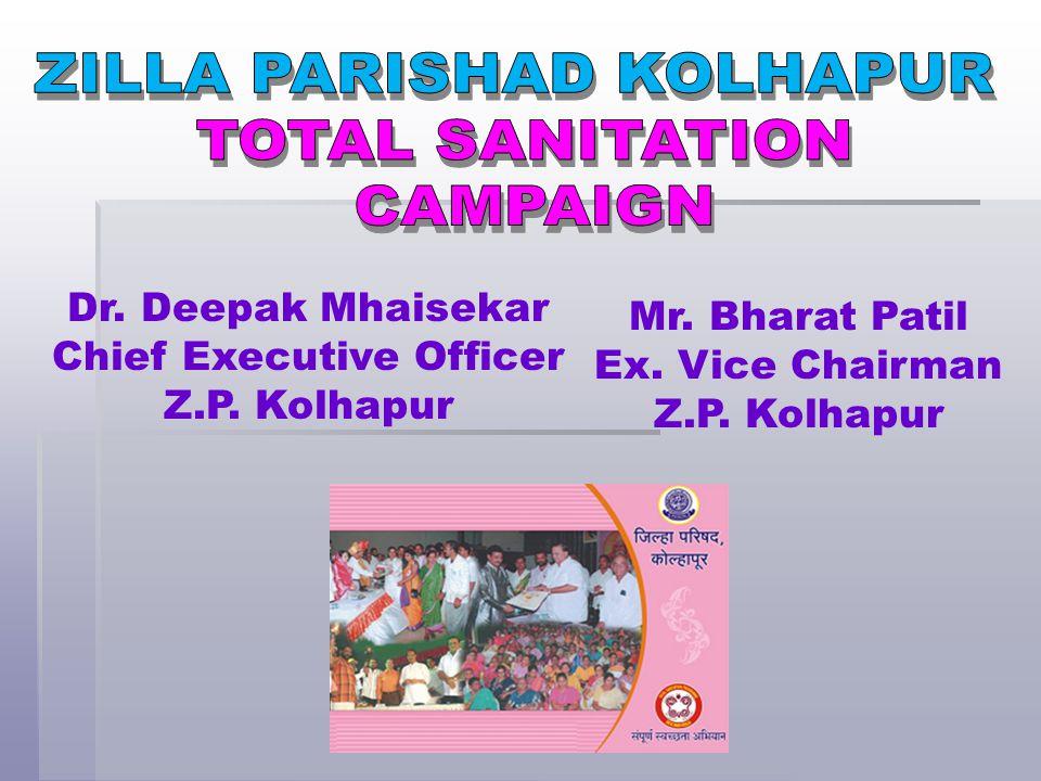 Dr.Deepak Mhaisekar Chief Executive Officer Z.P. Kolhapur Mr.