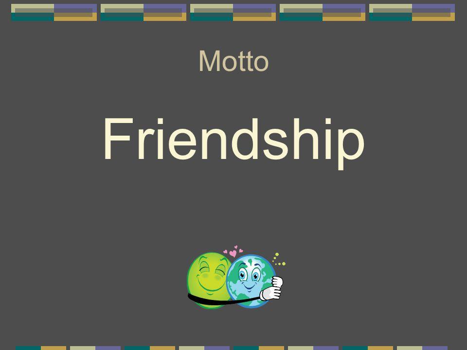 Motto Friendship