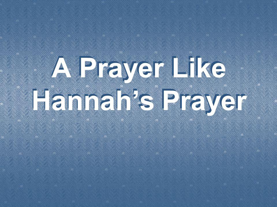 A Prayer Like Hannah's Prayer