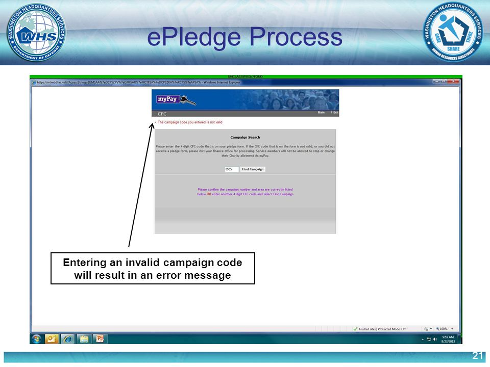 21 ePledge Process Entering an invalid campaign code will result in an error message