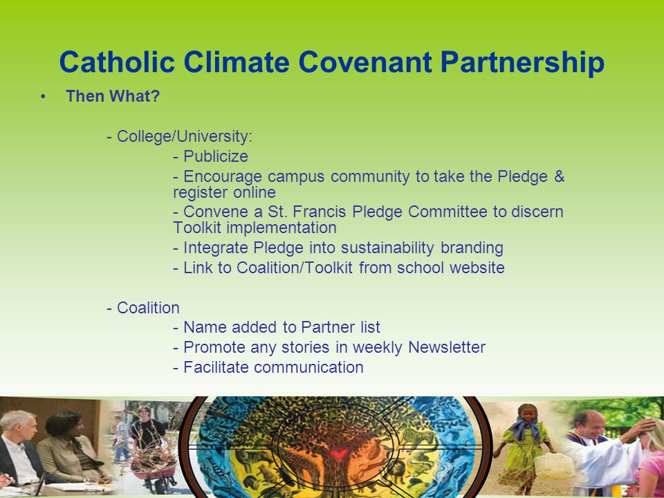 Catholic Climate Covenant Partnership Then What.