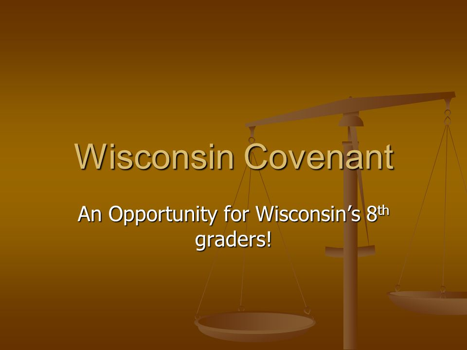 I will apply and do all that is necessary to gain admission to a University of Wisconsin system institution, Wisconsin Technical College, and/or Wisconsin private college or university.