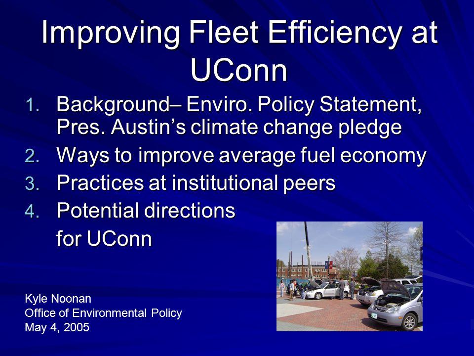Improving Fleet Efficiency at UConn 1. Background– Enviro.