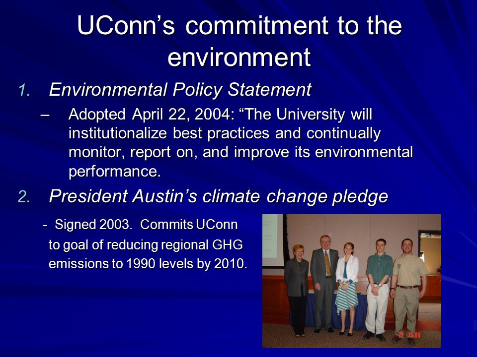 UConn's commitment to the environment 1.
