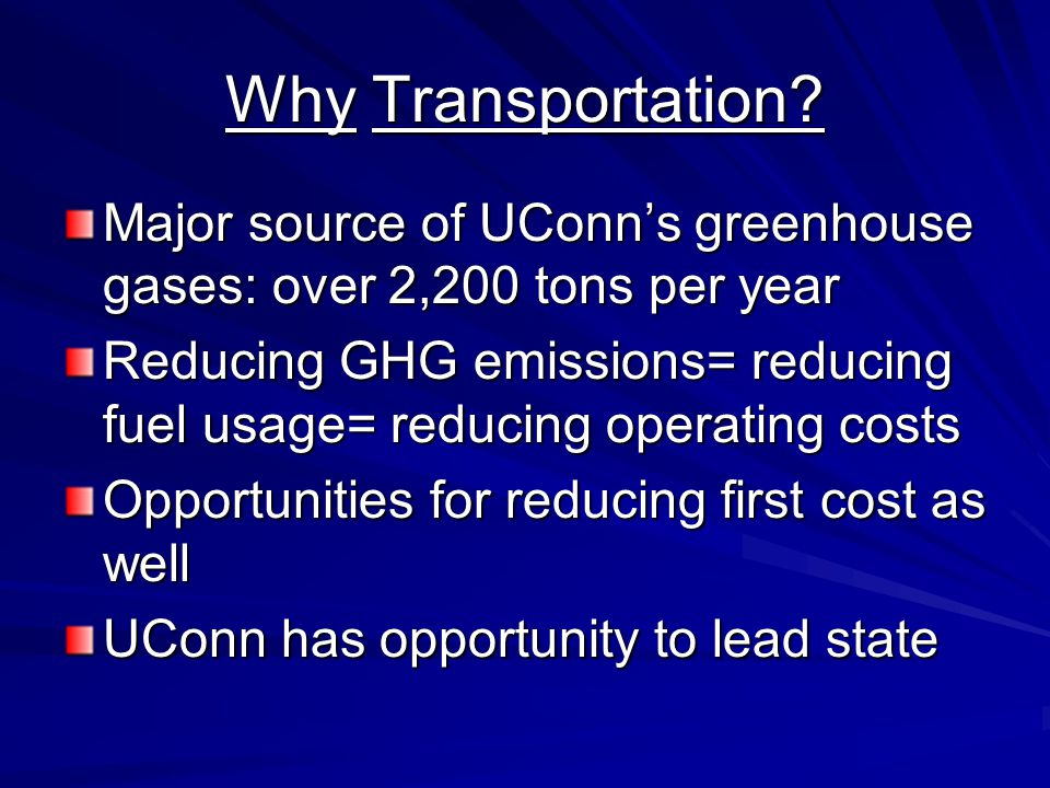Why Transportation.
