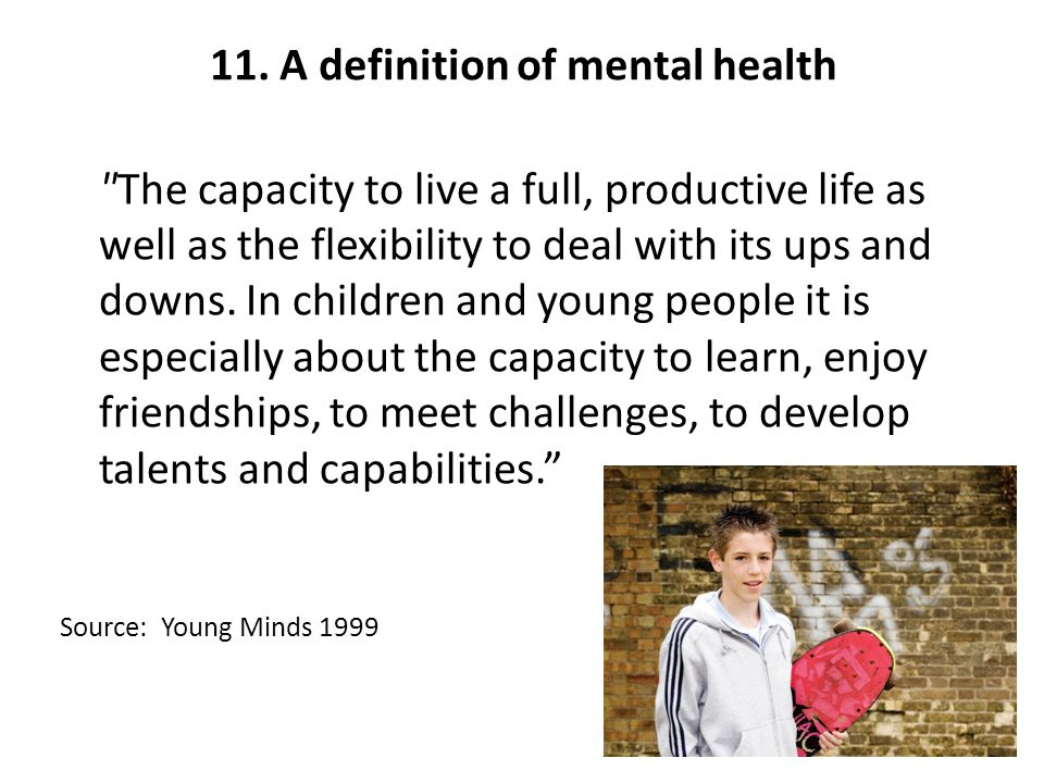 11. A definition of mental health