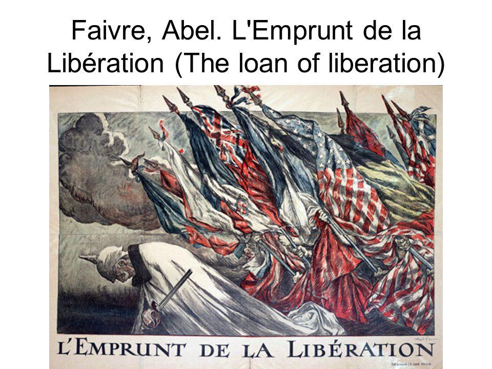 Faivre, Abel. L Emprunt de la Libération (The loan of liberation)