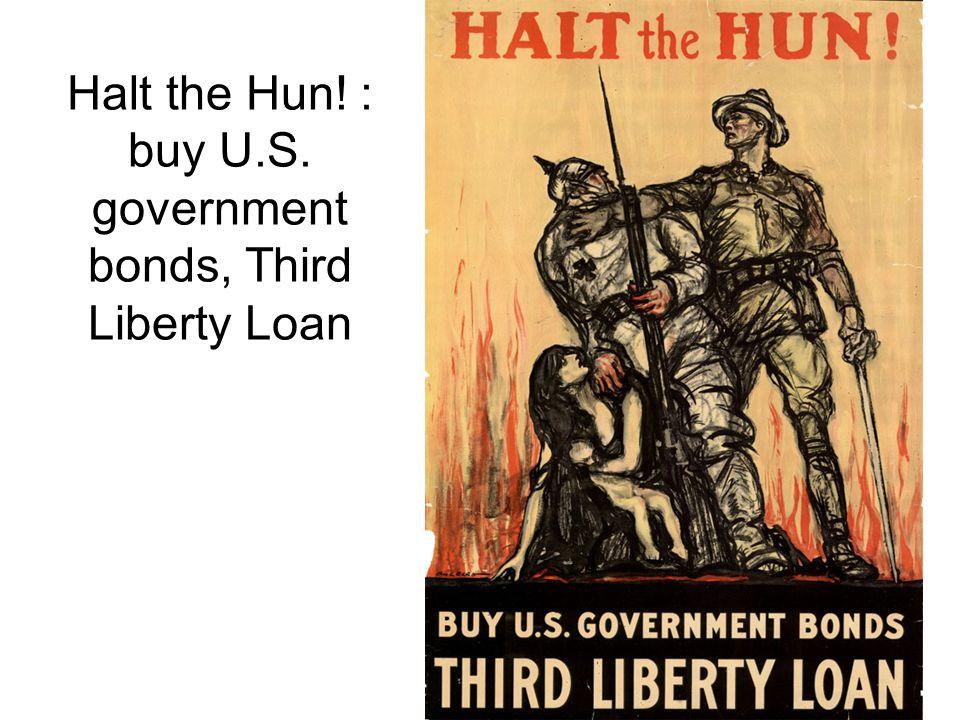 Halt the Hun! : buy U.S. government bonds, Third Liberty Loan