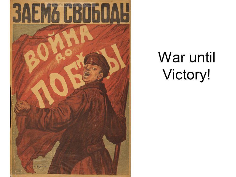 War until Victory!