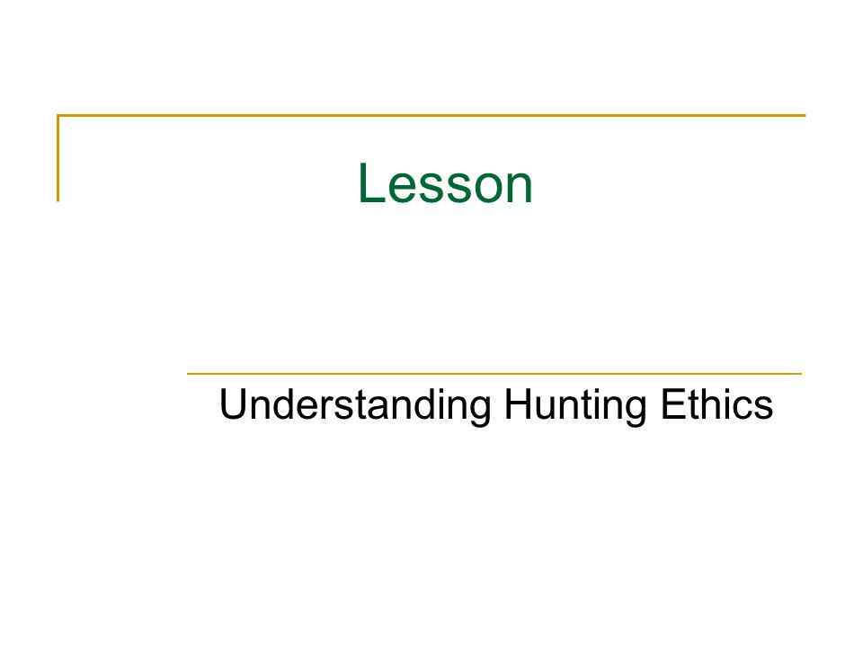 What is the Hunter's Code of Ethics.