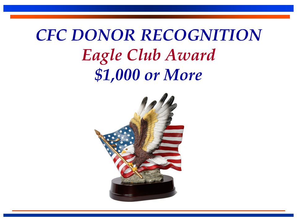 CFC DONOR RECOGNITION Eagle Club Award $1,000 or More