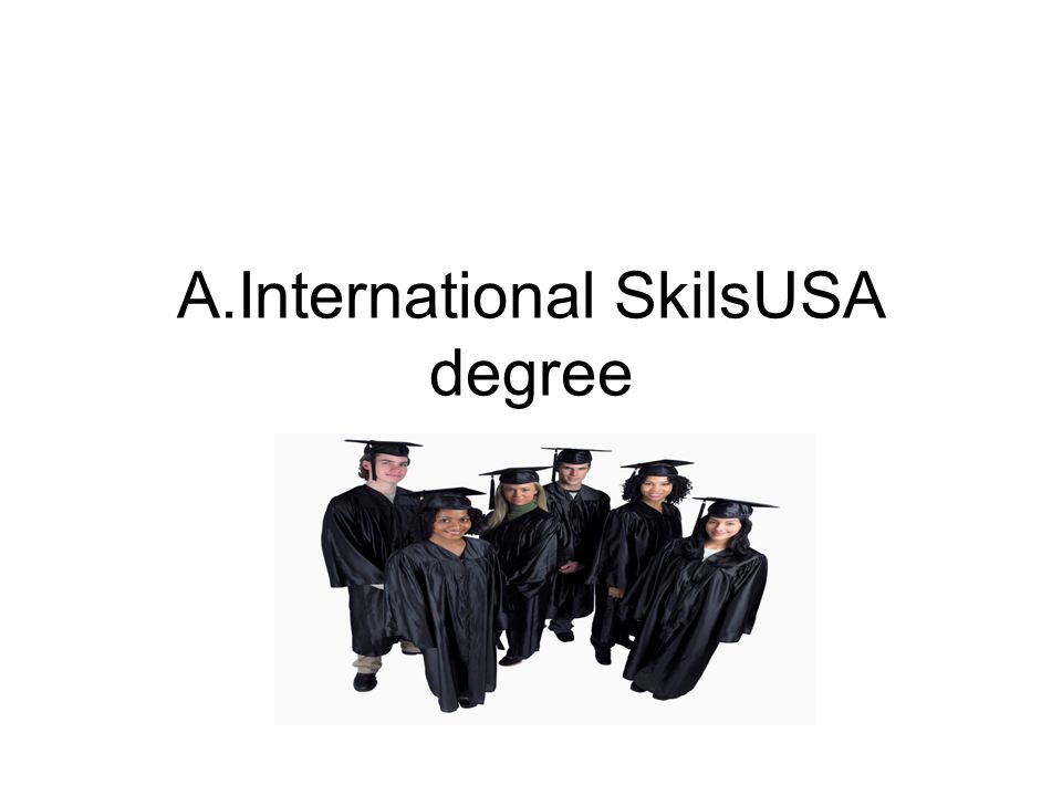 A.International SkilsUSA degree