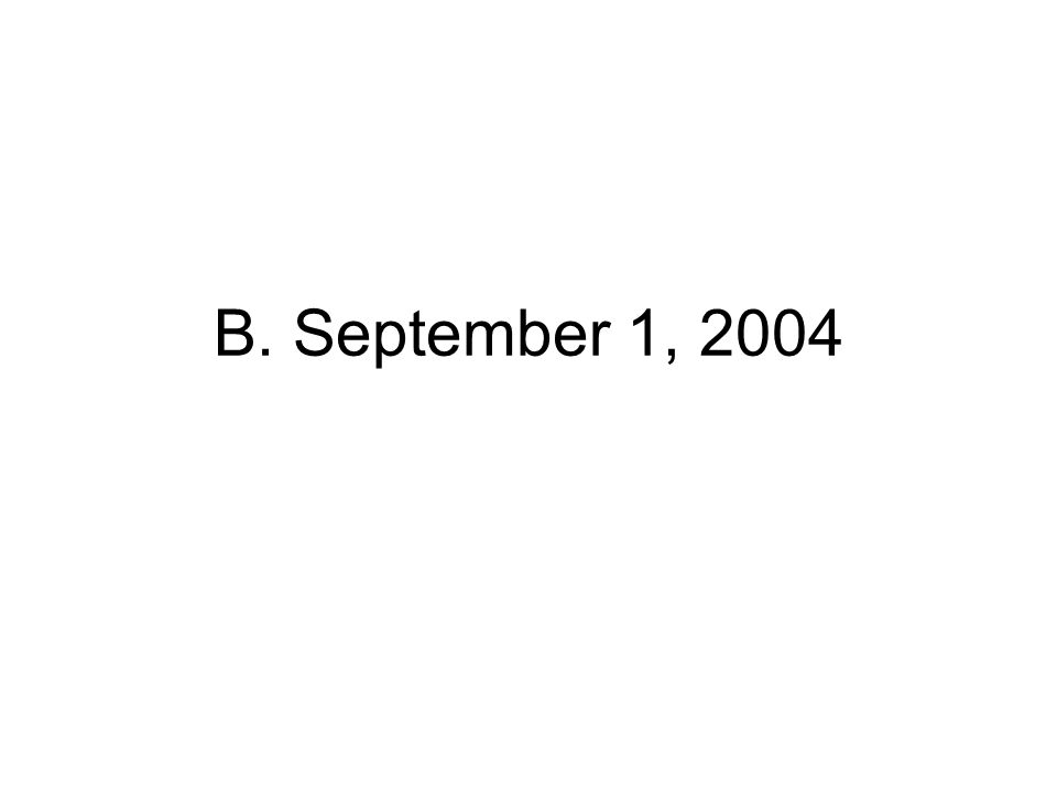B. September 1, 2004
