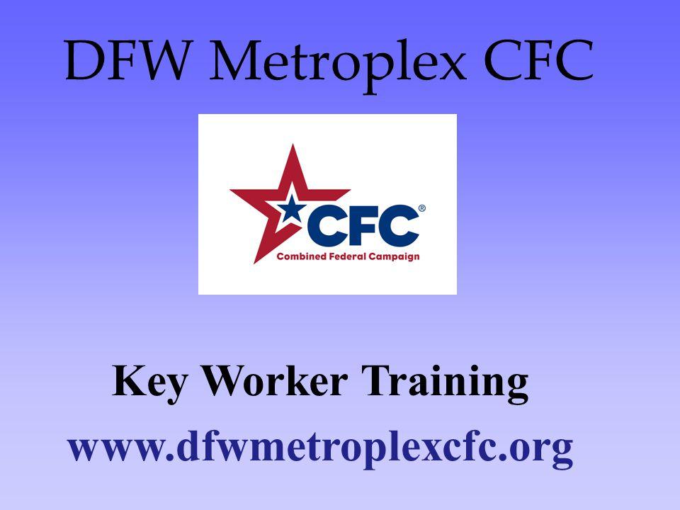 DFW Metroplex CFC Key Worker Training www.dfwmetroplexcfc.org