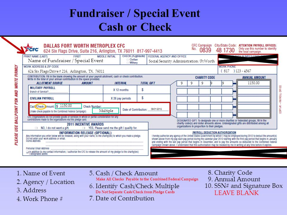 Fundraiser / Special Event Cash or Check Name of Fundraiser / Special Event Social Security Administration / Ft Worth 624 Six Flags Drive # 216, Arlin