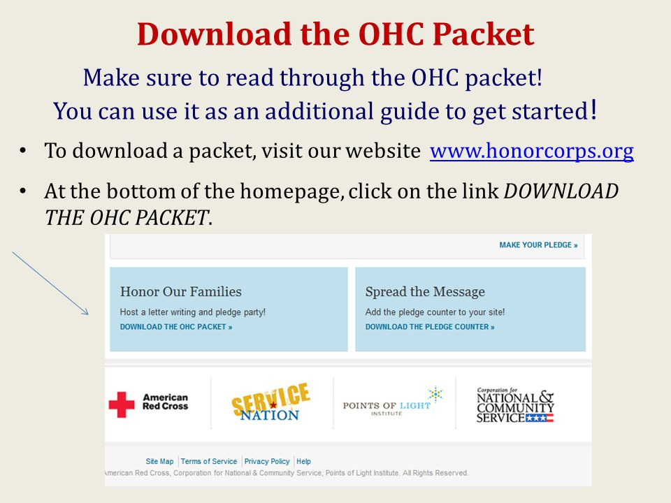 Download the OHC Packet Make sure to read through the OHC packet.
