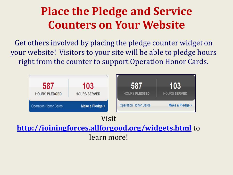 Place the Pledge and Service Counters on Your Website Get others involved by placing the pledge counter widget on your website.