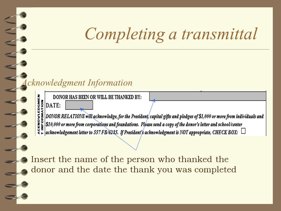 Completing a transmittal Bill/Pay Schedule This information must be provided even if a bill will be manually produced.