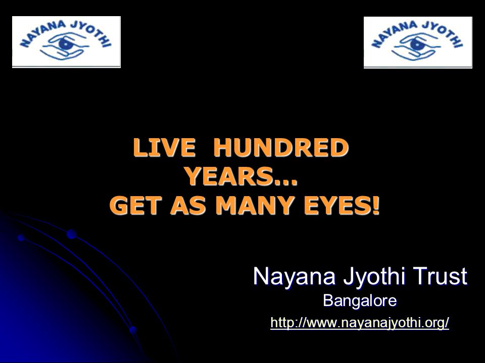 NOT EVERYTHING IS LOST Fortunately lost sight due to corneal defects can be restored through corneal transplantation.