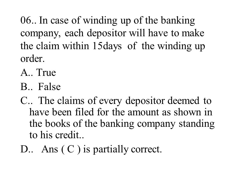05.. As per the provisions of the Reserve Bank of India Act,1934, a banking company to file within 30days of the close of each financial year a return
