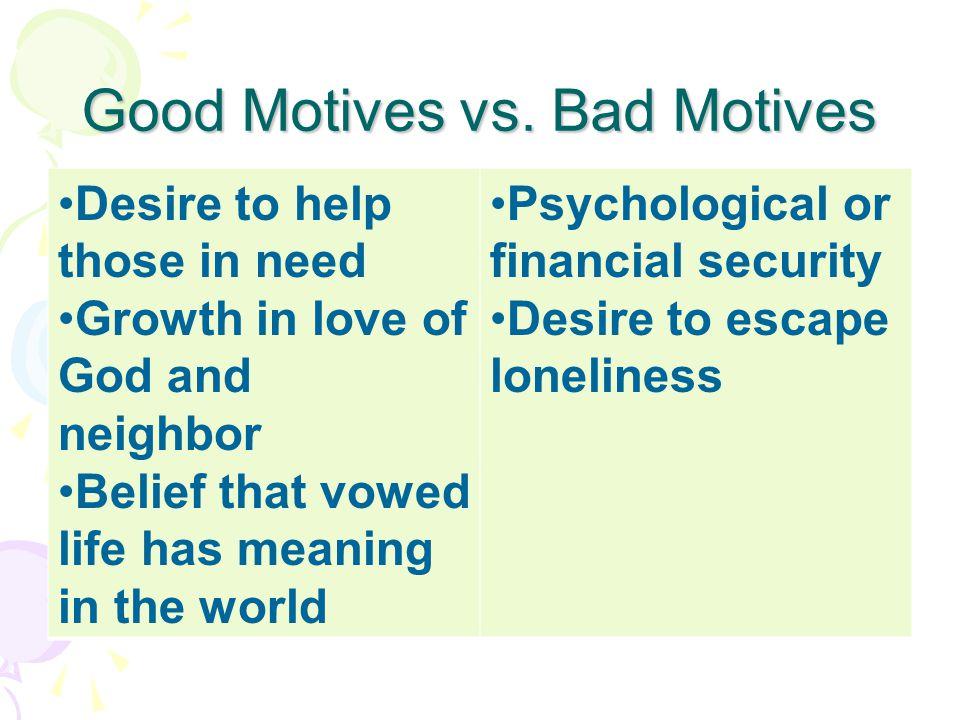 Good Motives vs.