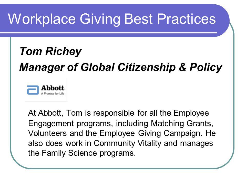 Presentation Title Date Tom Richey Manager Global Citizenship 100 Abbott Park Road, Bldg 6D-2 Abbott Park, IL 60064 thomas.l.richey@abbott.com