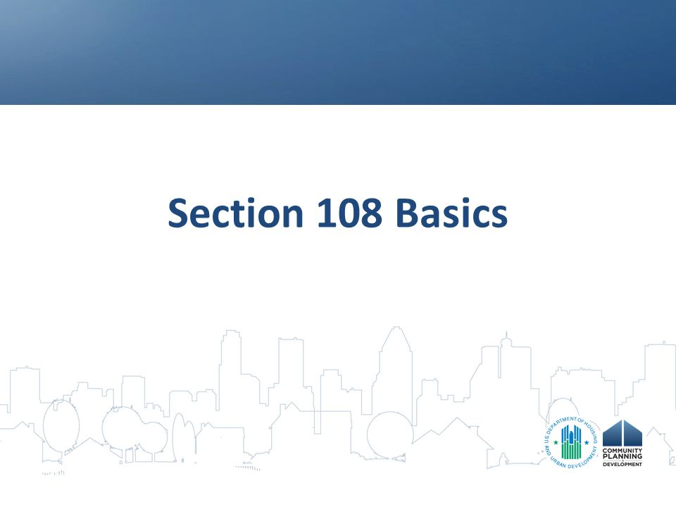 Section 108 Basics